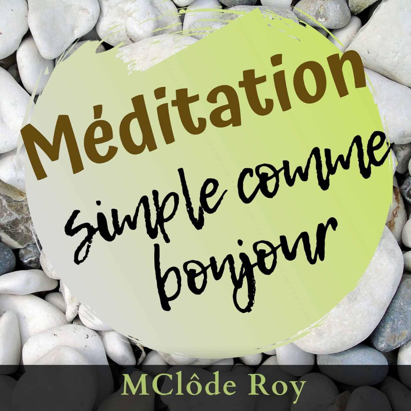 Méditation simple comme bonjour